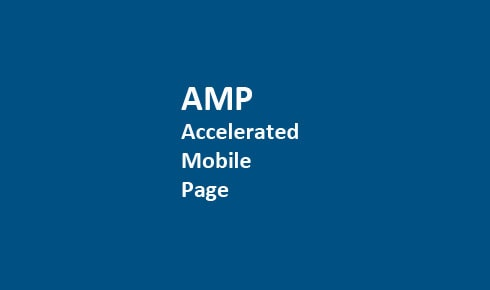 AMP : accelerated mobile page Google