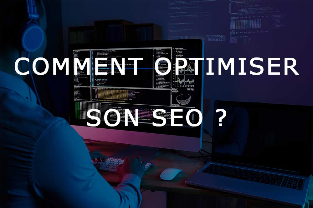 optimiser son seo efficacement webmarketing